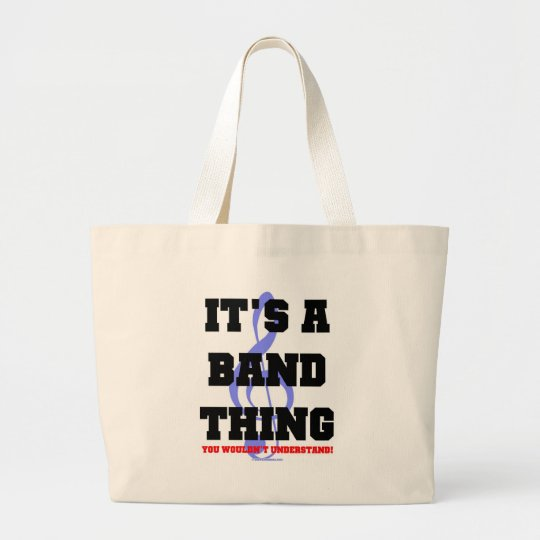 It's A Band Thing Large Tote Bag