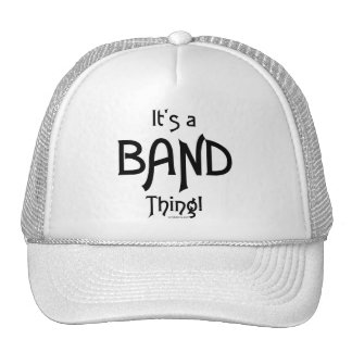 It's a Band Thing! Trucker Hat