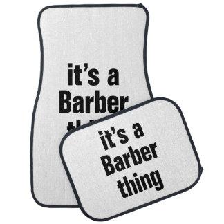 its a barber tihing car mat