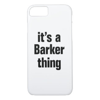 its a barker thing iPhone 7 case