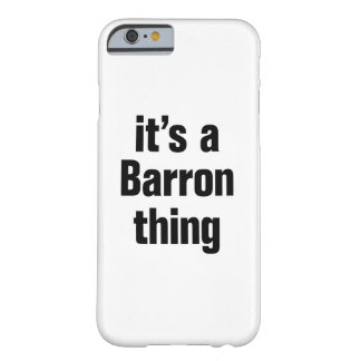 its a barron thing barely there iPhone 6 case