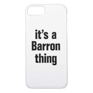 its a barron thing iPhone 8/7 case