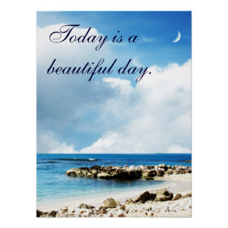 It's a Beautiful Day Coastline Ocean Poster