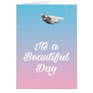 Its a beautiful day inspirational quote card