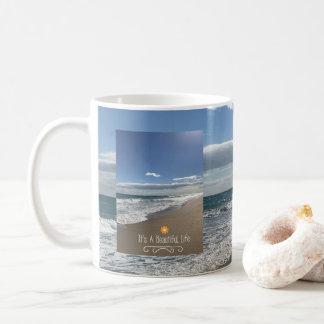 Its A Beautiful Life at the Beach Coffee Mug