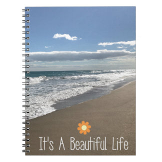 Its A Beautiful Life at the Beach Notebook