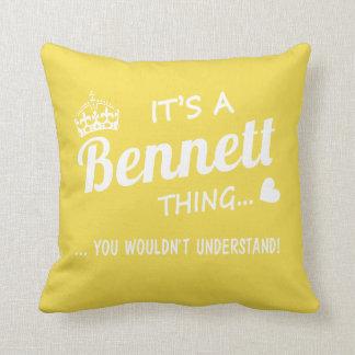 It's a Bennett thing Throw Pillow