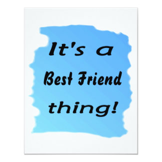 It's a best friend thing! personalized invitations