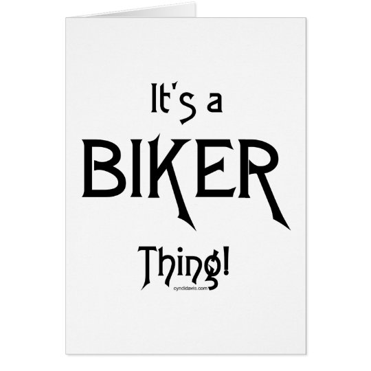 It's a Biker Thing! Card