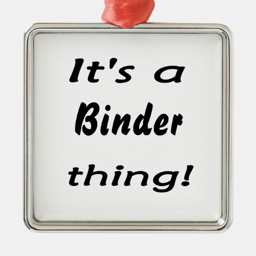 It's a binder thing! square metal christmas ornament