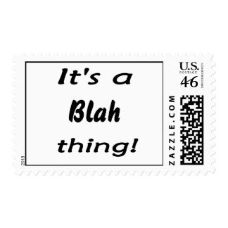 It's a blah thing! postage stamps