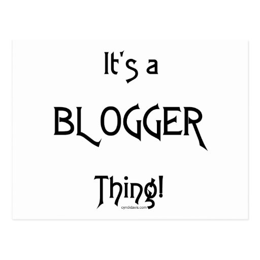 It's a Blogger Thing Postcard