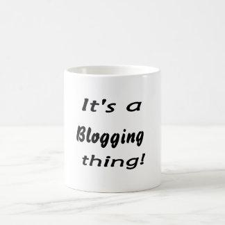 It's a blogging thing! mug