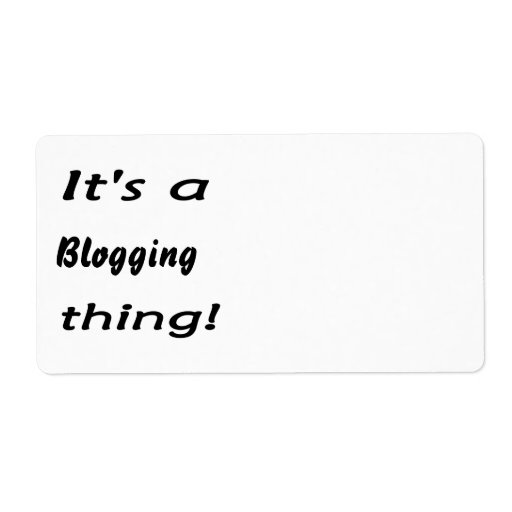 It's a blogging thing! shipping label
