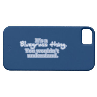 It's a Bluegrass Thing iPhone SE/5/5s Case
