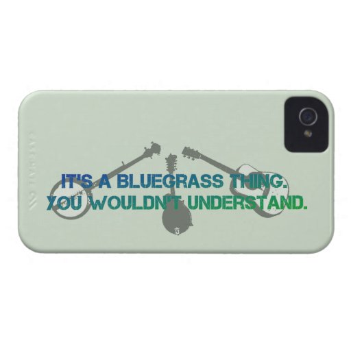 It's a Bluegrass Thing. You Wouldn't Understand. iPhone 4 Case-Mate Case