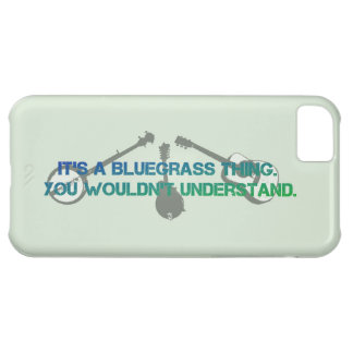 It's a Bluegrass Thing. You Wouldn't Understand. Case For iPhone 5C