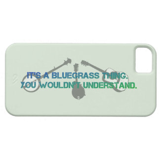 It's a Bluegrass Thing. You Wouldn't Understand. iPhone SE/5/5s Case