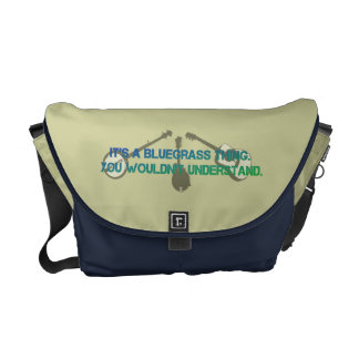 It's a Bluegrass Thing. You Wouldn't Understand. Messenger Bag