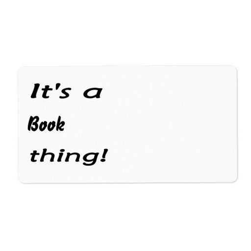 It's a book thing! shipping label