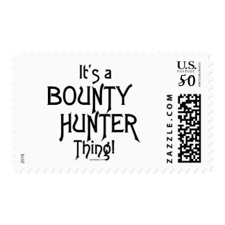 It's a Bounty Hunter Thing! Postage