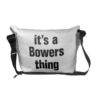its a bowers thing messenger bag