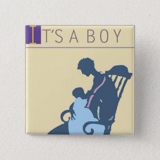 <It's a Boy> by Steve Collier Pinback Button
