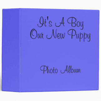 """'It's A Boy"""" Our New Puppy babybook in Blue Binder"""