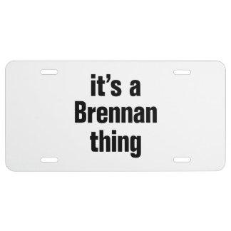 its a brennan thing license plate