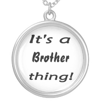 It's a brother thing! silver plated necklace