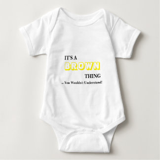 It's A BROWN Thing! You Wouldn't Understand Baby Bodysuit