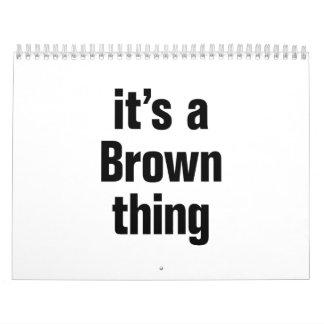 it's a brown thing calendar