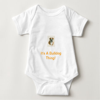 It's A Bulldog Thing! Baby Bodysuit