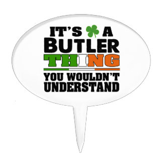 It's a Butler Thing You Wouldn't Understand. Cake Topper