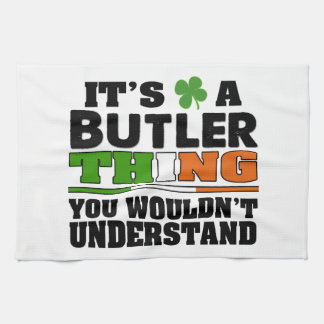 It's a Butler Thing You Wouldn't Understand. Towel
