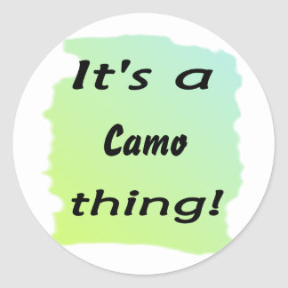 It's a camo thing! round stickers