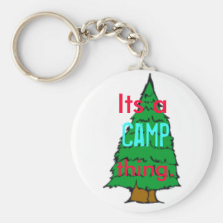 Its a Camp thing Keychain