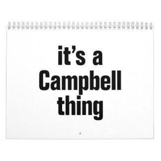 its a campbell thing calendar