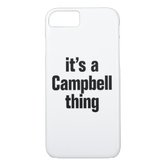 its a campbell thing iPhone 7 case