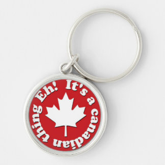 It's a Canadian Thing Eh! Red and White Silver-Colored Round Keychain