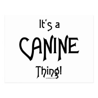 It's a Canine Thing! Postcard