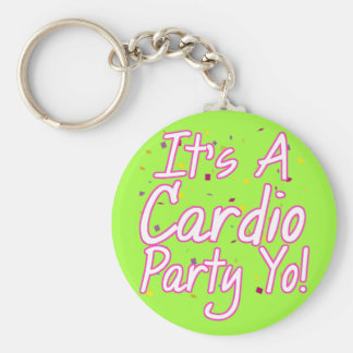 It's a Cardio Party- Pink Basic Round Button Keychain