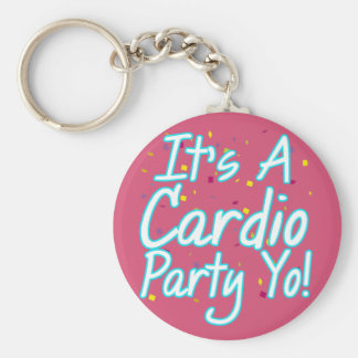 It's a Cardio Party Yo- Turquoise Basic Round Button Keychain
