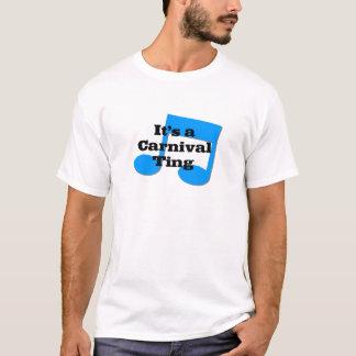Its A Carnival Thang T-Shirt