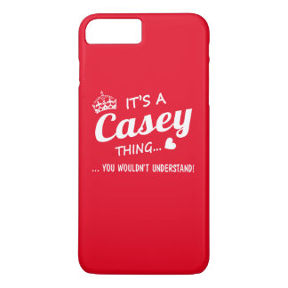 It's a CASEY thing iPhone 7 Plus Case