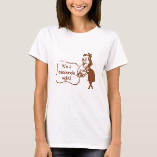 It's a Casserole Night T-Shirt