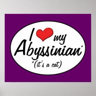 It's a Cat! I Love My Abyssinian Print