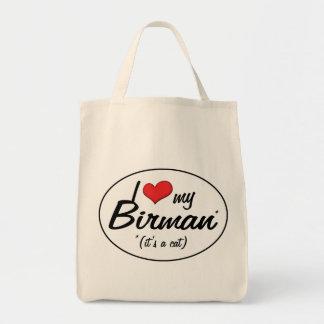 It's a Cat! I Love My Birman Tote Bag