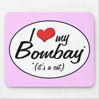 It's a Cat! I Love My Bombay Mouse Pad