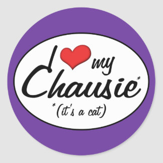 It's a Cat! I Love My Chausie Round Stickers